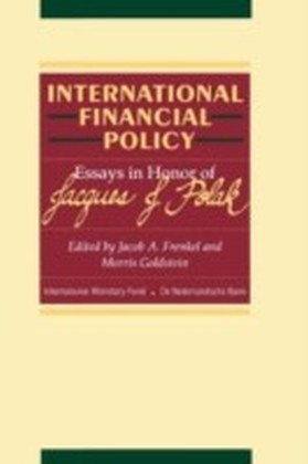 International Financial Policy: Essays in honor of Jacques J. Polak