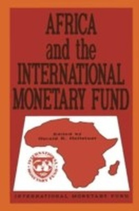 Africa and the International Monetary Fund: Papers Presented at a Symposium Held in Nairobi, Kenya, May 13-15, 1985