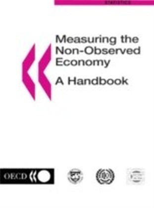 Measuring the Non Observed Economy: A Handbook