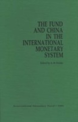 Fund and China in the international Monetary System (Hardcover)