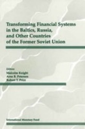 Transforming Financial Systems in the Baltics, Russia and Other Countries of the Former Soviet Union