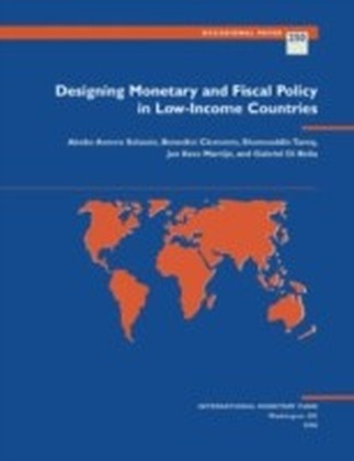 Designing Monetary and Fiscal Policy in Low-Income Countries