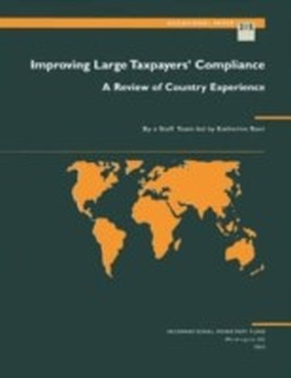 Improving Large Taxpayers' Compliance: A Review of Country Experience