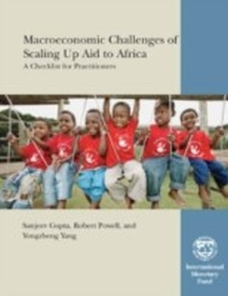Macroeconomic Challenges of Scaling Up Aid to Africa: A Checklist for Practitioners