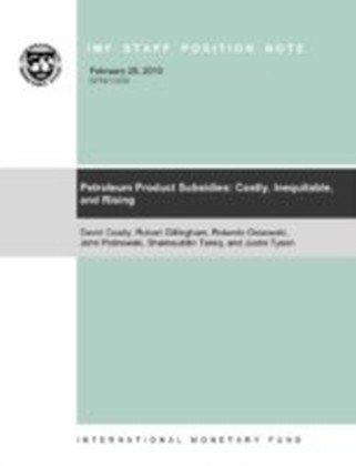 Petroleum Product Subsidies: Costly, Inequitable, and On the Rise
