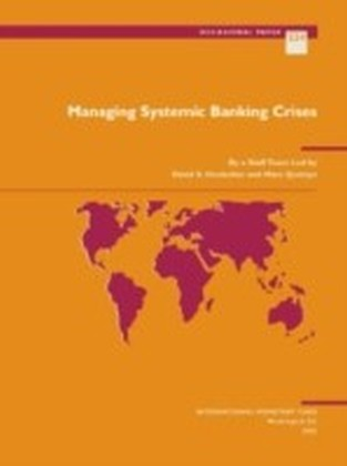 Managing Systemic Banking Crises