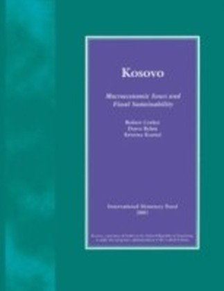 Kosovo: Macroeconomic Issues and Fiscal Sustainability