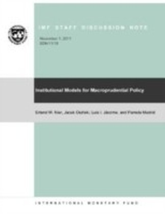 Institutional Models for Macroprudential Policy
