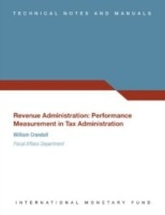 Revenue Administration: Performance Measurement in Tax Administration