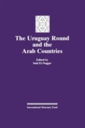 Uruguay Round and the Arab Countries