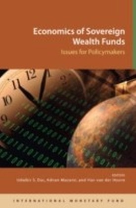 Economics of Sovereign Wealth Funds: Issues for Policymakers
