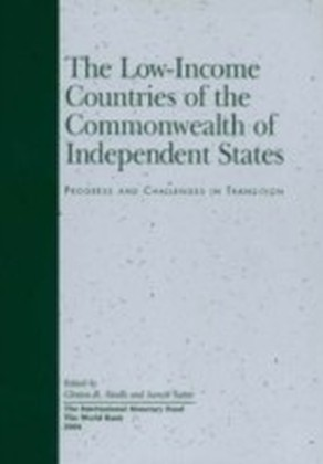 Low-Income Countries of the Commonwealth of Independent States: Progress and Challenges in Transition
