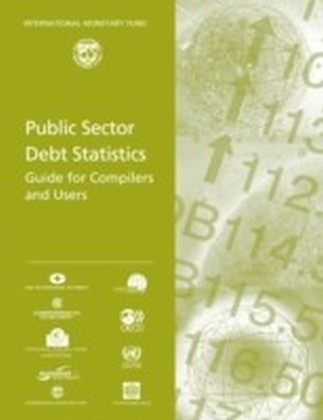 Public Sector Debt Statistics: Guide for Compilers and Users