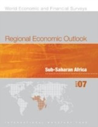 Regional Economic Outlook, October 2007: Sub-Saharan African