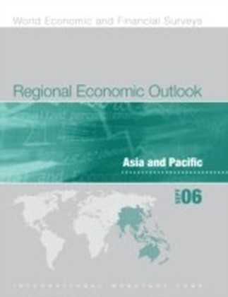 Regional Economic Outlook, September 2006: Asia and Pacific