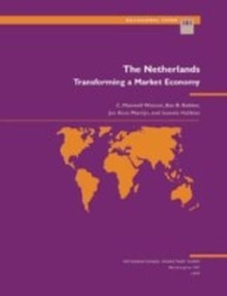 Netherlands: Transforming a Market Economy