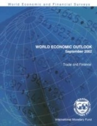 World Economic Outlook, September 2002: Trade and Finance