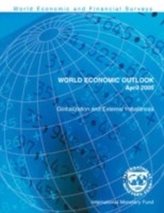 World Economic Outlook, April 2005: Globalization and External Balances