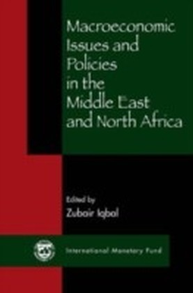 Macroeconomic Issues and Policies in the Middle East and North Africa
