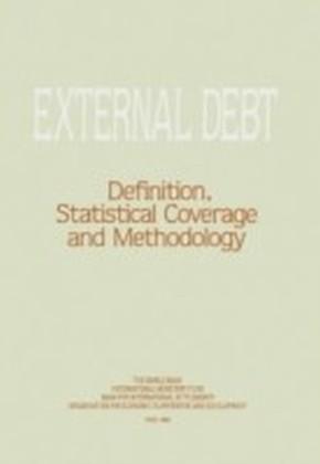 External debt: Definition, Statistical Coverage and Methodology