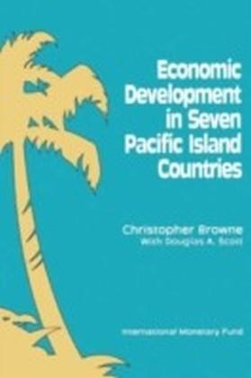 Economic Development in Seven Pacific Island Countries
