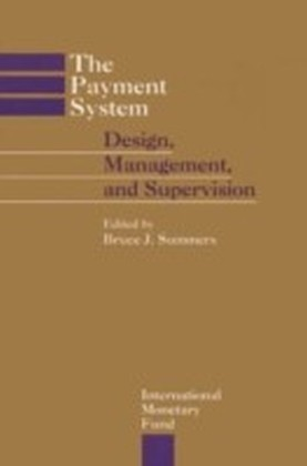 Payment System: Design, Management, and Supervision