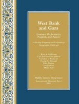 West Bank and Gaza: Economic Performance, Prospects, and Policies: Achieving Prosperity and Confronting Demographic Challenges