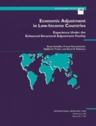 Economic Adjustment in Low-Income Countries: Experience Under the Enhanced Structural Adjustment Facility