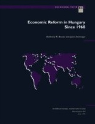 Economic Reform in Hungary Since 1968