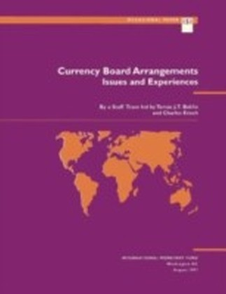 Currency Board Arrangements: Issues and Experiences