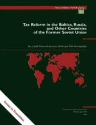 Tax Reform in the Baltics, Russia, and Other Countries of the Former Soviet Union