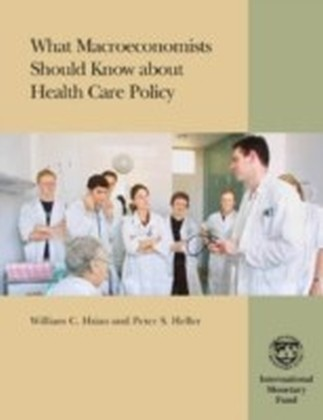 What Macroeconomists Should Know about Health Care Policy