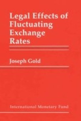 Legal Effects of Fluctuating Exchange Rates