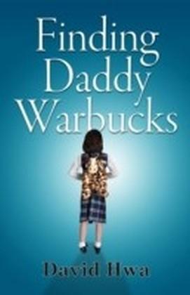 Finding Daddy Warbucks