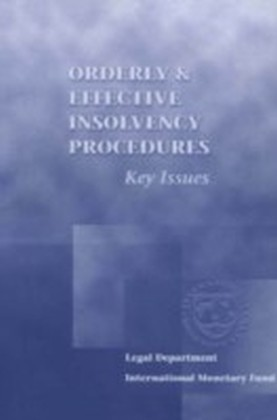 Orderly and Effective Insolvency Procedures