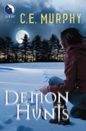 Demon Hunts (Luna) (The Walker Papers - Book 6)