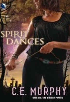 Spirit Dances (Luna) (The Walker Papers - Book 7)