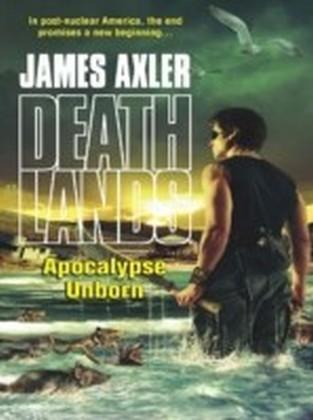 Apocalypse Unborn