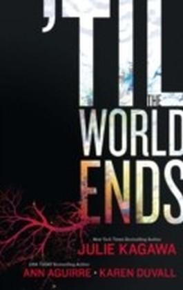 Till The World Ends (Luna)