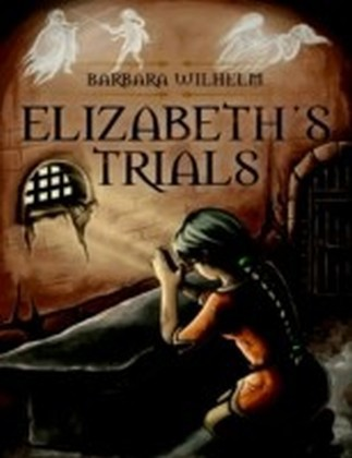 Elizabeth's Trials
