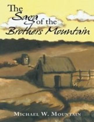 Saga of the Brothers Mountain