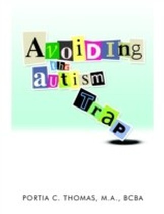 Avoiding the Autism Trap