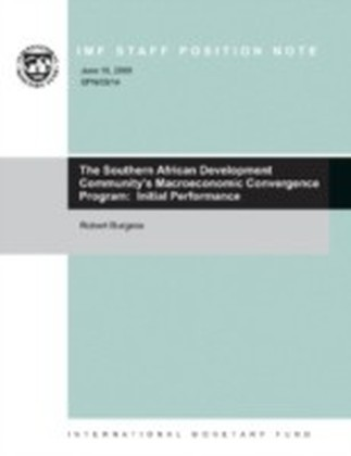 Southern African Development Community's Macroeconomic Convergence Program: Initial Performance
