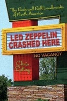 Led Zeppelin Crashed Here