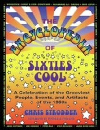Encyclopedia of Sixties Cool