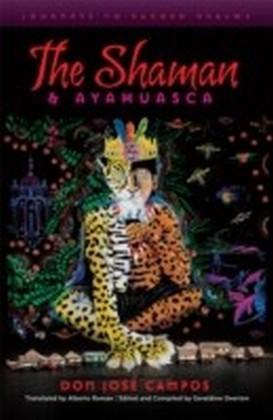 Shaman & Ayahuasca