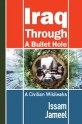 Iraq through a Bullet Hole