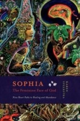 Sophia - The Feminine Face of God