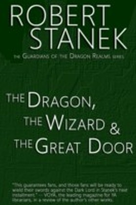 Dragon, the Wizard & the Great Door
