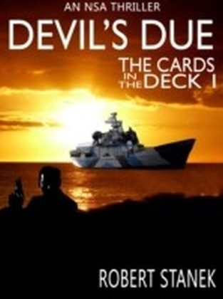 Devil's Due. Cards in the Deck 1 (An NSA Spy Thriller)